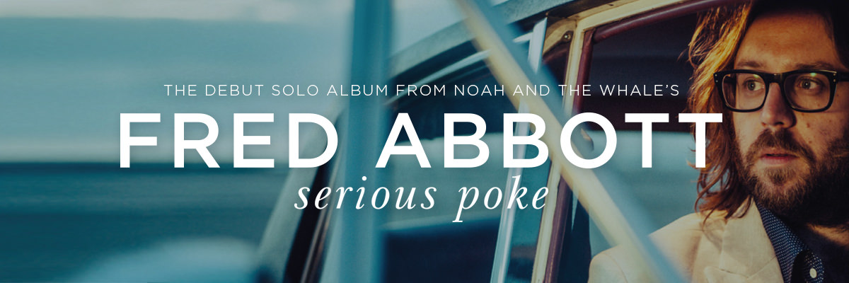 Fred Abbott's álbum debut como solista Serious Poke