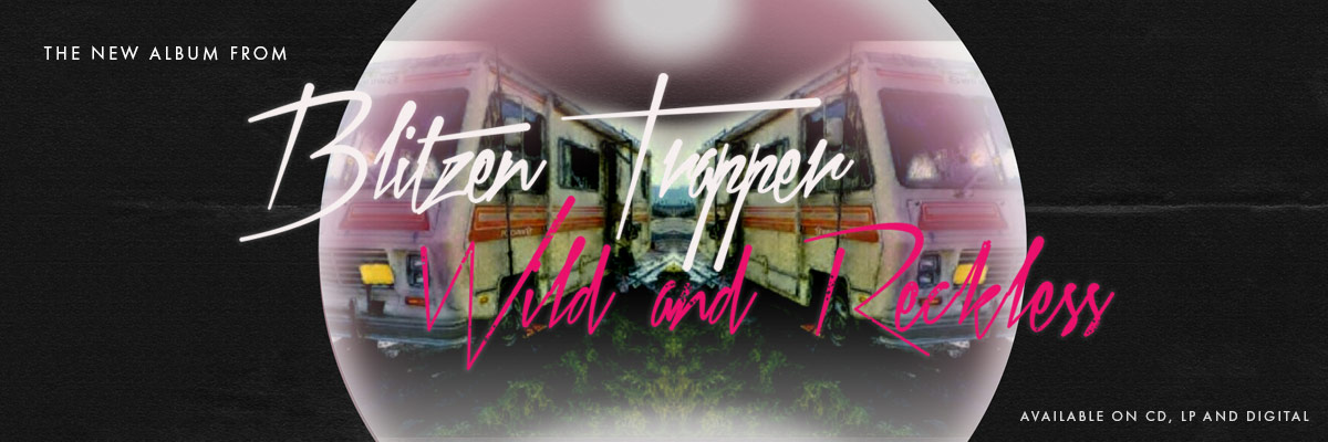Blitzen Trapper's new album Wild and Reckless, on Lojinx.