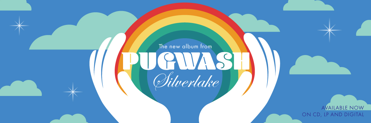 New Pugwash album Silverlake, on Lojinx.