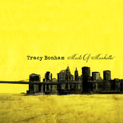 LJX024 - Tracy Bonham - Masts Of Manhatta