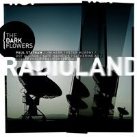 LJX052 - The Dark Flowers - Radioland