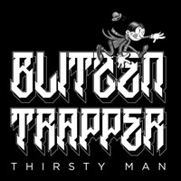LJX071 - Blitzen Trapper - Thirsty Man