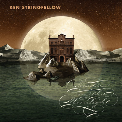 Lojinx LJX074 - Ken Stringfellow - Paradiso In The Moonlight