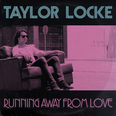 Lojinx LJX089 - Taylor Locke - Running Away From Love
