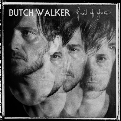 Lojinx LJX090 - Butch Walker - Afraid Of Ghosts