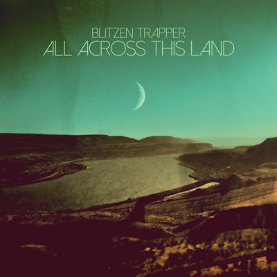 Lojinx LJX098 - Blitzen Trapper - All Across This Land