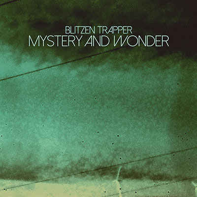 Lojinx LJX102 - Blitzen Trapper - Mystery and Wonder