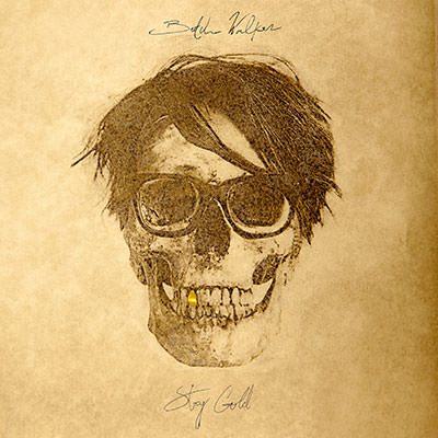 Lojinx LJX107 - Butch Walker - Stay Gold