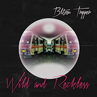 LJX110 - Blitzen Trapper - Wild and Reckless