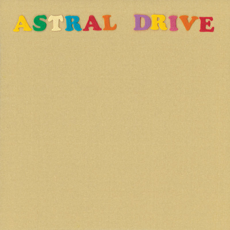 Astral Drive Buy The Digital Download Or Gatefold Cd