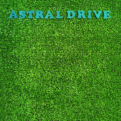 LJX120 - Astral Drive - Astral Drive