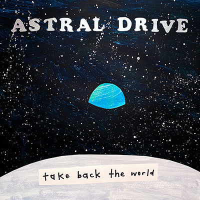 Lojinx LJX123 - Astral Drive - Take Back the World