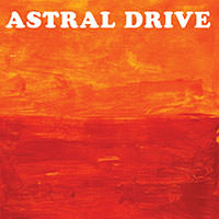 LJX125 - Astral Drive - Astral Drive